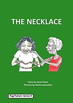 The Necklace: PageTurners Series 8 by [Anne Dunn, Moira Hanrahan]