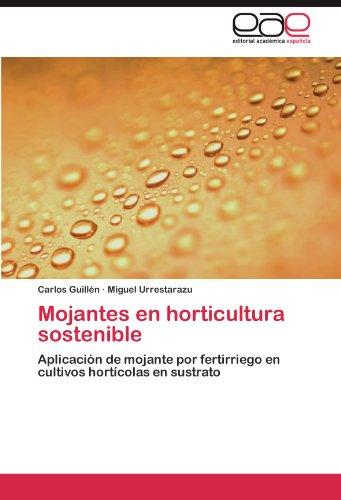 Mojantes en horticultura sostenible: Aplicación de mojante