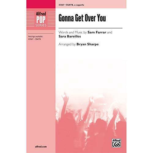 Gonna Get Over You - Words and music by Sam Farrar and Sara Bareilles / arr. Bryan Sharpe