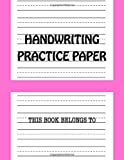 Handwriting Practice Paper: Cursive Handwriting Workbook for Kids Kindergarten Learning to Write, Blank Dotted Lined Journal/Notebook