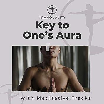 Key to One's Aura with Meditative Tracks