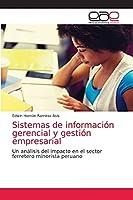 Sistemas de información gerencial y gestión empresarial: Un análisis del impacto en el sector ferretero minorista peruano