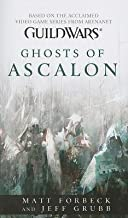 Guild Wars( Ghosts of Ascalon)[GUILD WARS GHOSTS OF ASCA-M/TV][Mass Market Paperback]
