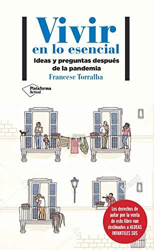 Vivir en lo esencial, libro de Francesc Torralba