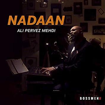 Nadaan - Single
