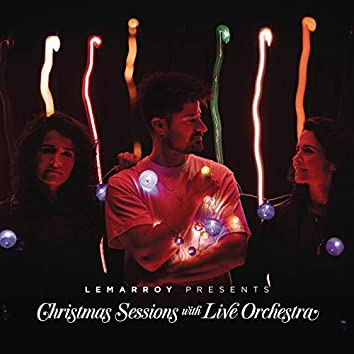 Lemarroy Presents: Christmas Sessions with Live Orchestra