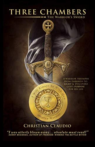 Three Chambers: The Warrior's Sword