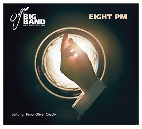 EIGHT PM