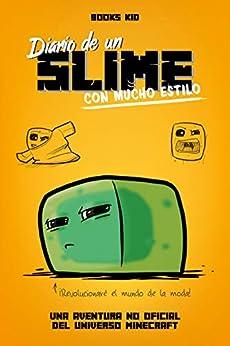 Book's Cover of Minecraft. Diario de un slime con mucho estilo Versión Kindle