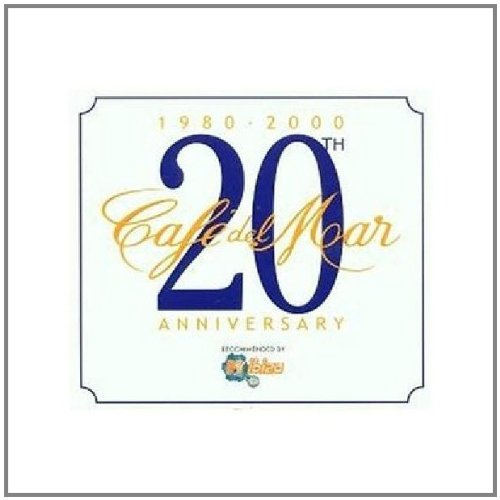 Cafe'del Mar 20 Th Anniversary