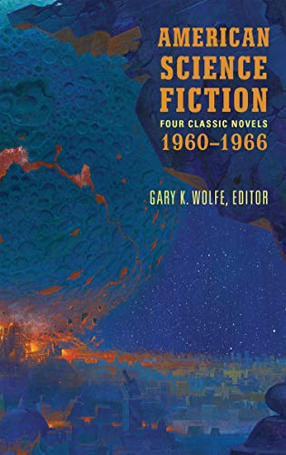 American Science Fiction: Four Classic Novels 1960-1966 (LOA #321) (Library of America) (English Edition)