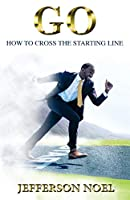 Go: How to Cross the Starting Line: How to Cross the Starting Line