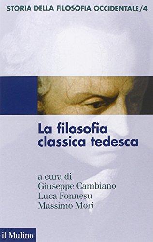 Storia della filosofia occidentale. La filosofia classica tedesca (Vol. 4)