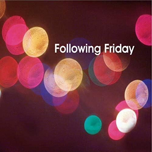 Following Friday