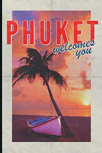 Phuket welcomes you: Petite journal notebook for Thailand Travel Vacation Holiday Business trip retro style
