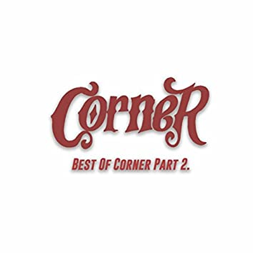 Best Of Corner, Pt. 2.