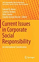 Current Issues in Corporate Social Responsibility: An International Consideration (CSR, Sustainability, Ethics & Governance)