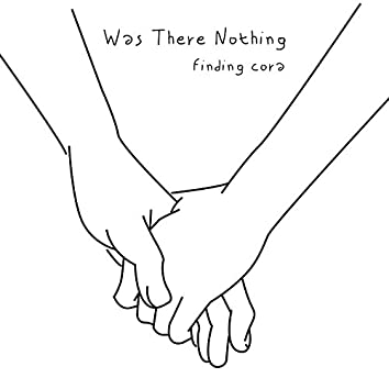 Was There Nothing