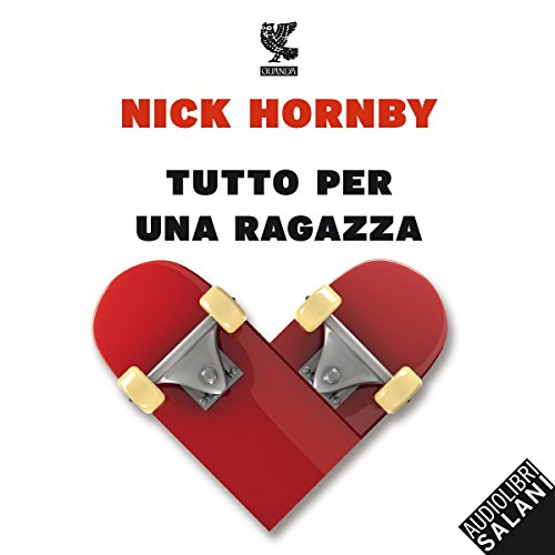 Tutto per una ragazza audiobook cover art