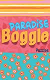 Boggle: Boggle Paradise: Train Your Brain, 5x8 inche , The Ultimate in Word Puzzle Fun, Exercises & Solving