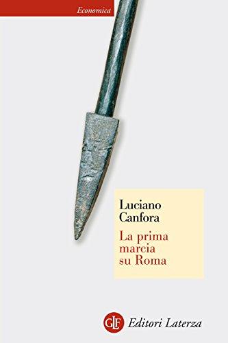 La prima marcia su Roma (Economica Laterza Vol. 498)