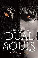 Dual Souls: Shadow