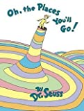 Dr. Seuss: Oh, the Places You'll Go! (Hardcover - Special Ed.); 1990 Edition