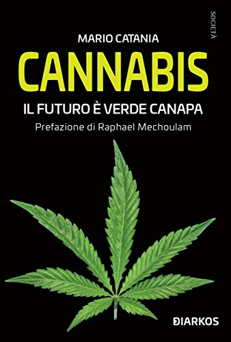 Cannabis. Il futuro è verde canapa
