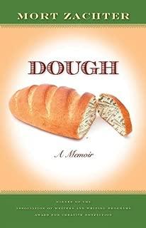 Dough: A Memoir (Association of Writers and Writing Programs Award for Creative Nonfiction Ser. Book 9)