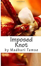 Imposed Knot