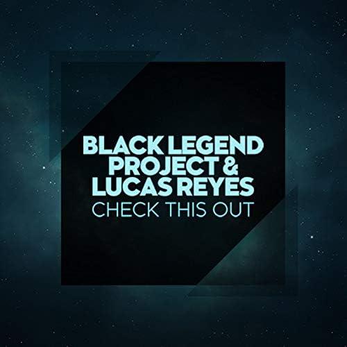 Black Legend Project & Lucas Reyes
