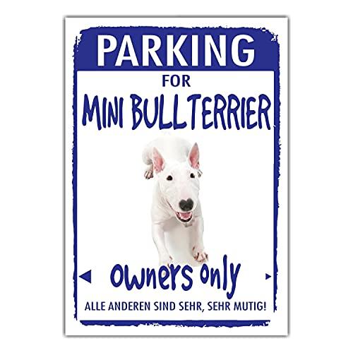 Miniature Bullterrier Parking Schild Achtung Spruch Warnschild Türschild Fun
