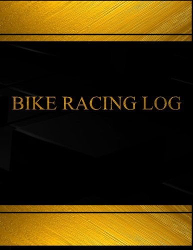 Bike Racing (Log Book, Journal - 125 pgs, 8.5 X 11 inches): Bike Racing Logbook (Black cover, X-Large) (Centurion Logbooks/Record Books)