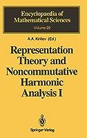 Representation Theory and Noncommutative Harmonic Analysis I: Fundamental Concepts. Representations of Virasoro and Affine Algebras (Encyclopaedia of Mathematical Sciences)