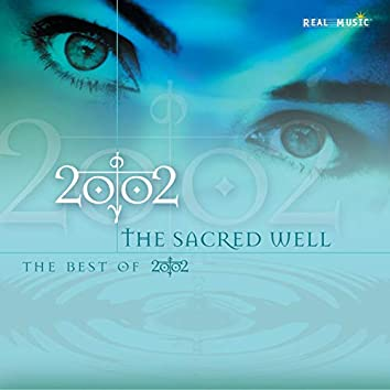The Sacred Well (The Best of 2002)