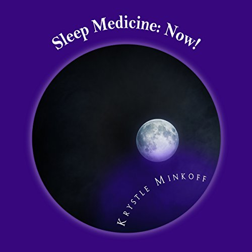 Sleep Medicine: Now! audiobook cover art
