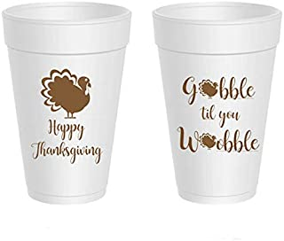 Thanksgiving Styrofoam Cups - Gobble Till You Wobble