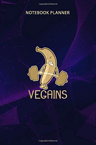 Notebook Planner Vegan Athlete Design Banana Vegains Gift: Journal, Daily Journal, Management, To Do List, 114 Pages, Journal, Work List, 6x9 inch