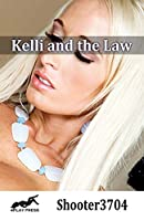 Kelli and the Law