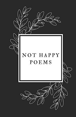 Compare Textbook Prices for Not Happy Poems  ISBN 9798592379970 by F, K P