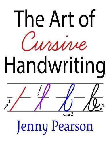 The Art of Cursive Handwriting: A Self-Teaching Workbook