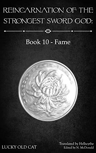 Reincarnation of the Strongest Sword God: Book 10 - Fame (English Edition)