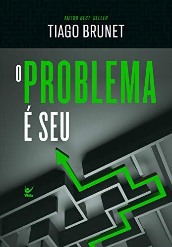 O Problema É Seu