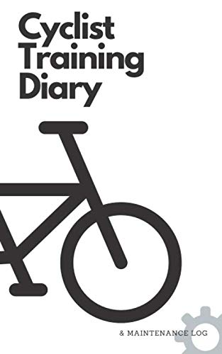 Cyclist Training Diary and Maintenance Log: Black and White Cycling Journal and Bicycle Repair Record For Biking Enthusiasts To Record Their Performance
