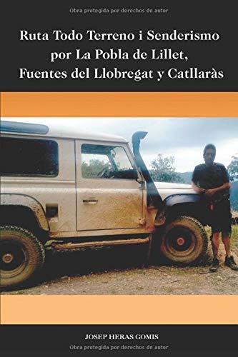 Ruta Todo Terreno i Senderismo por La Pobla de Lillet, Fuentes del Llobregat y Catllaràs: Ruta de unos 55 km de largo para hacer en coche todo terreno y pequeñas caminatas.