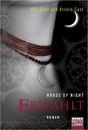 House of Night - Erwählt: Roman ( 19. August 2011 )