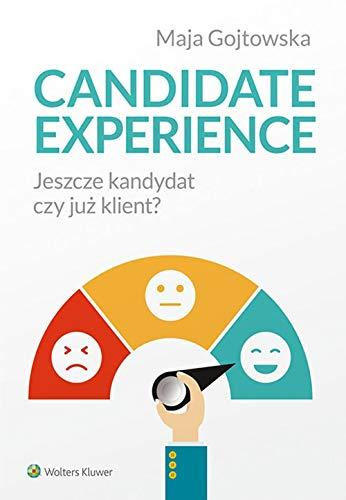 Candidate experience - Maja Gojtowska [KSIÄĹťKA]