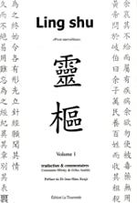 Ling shu - Pivot merveilleux, 2 volumes