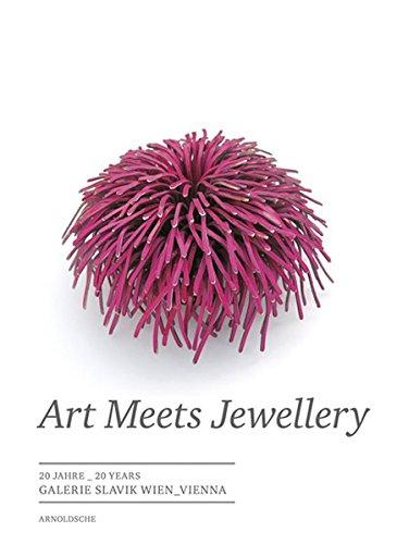 Art Meets Jewellery: 20 Jahre Galerie Slavik Wien