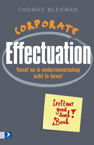 Corporate Effectuation: Vanaf nu is ondernemerschap echt te leren!